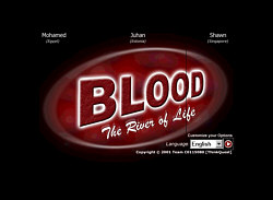 Visit Blood, the River of Life